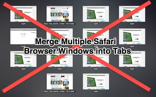 Merge multiple windows to tabs